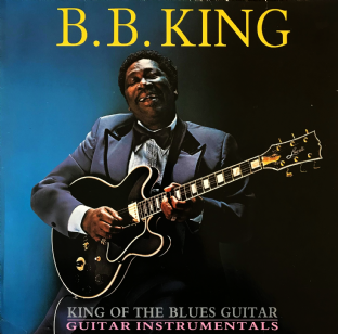 B.B. King - King Of The Blues Guitar: Guitar Instrumentals  (LP) (VG/G++)